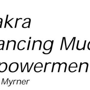 Chakra Balancing Mudra Empowerment - Mudra de l'Equilibrage des Chakras