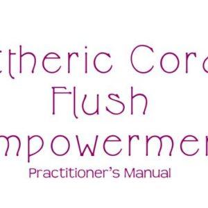 Etheric Cord Flush - Elimination des cordes éthériques