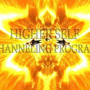Higher Self Channeling Program - Programme de Canalisation du Soi Supérieur