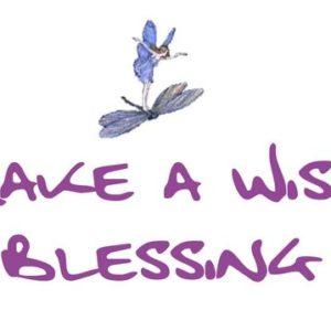 Make a Wish Blessing – Fais un Voeu de Bénédiction