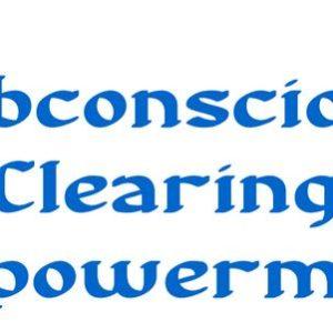 Subconscious Clearing Empowerment - Activation Nettoyage du Subconscient